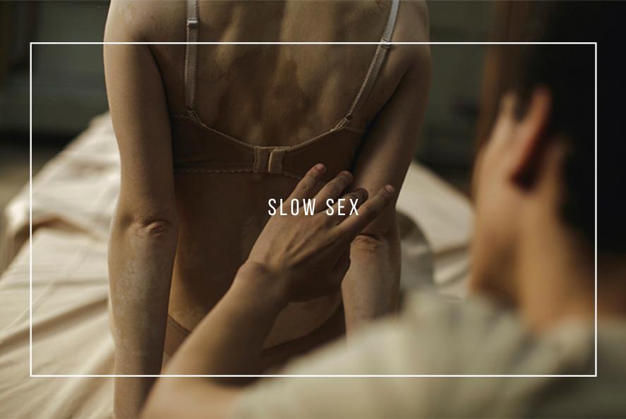 Slow sex complements
